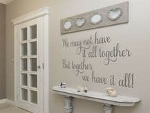 "Wall Quote ""Together We Have It All"" Family Cute Sticker Decal Decor Transfer"